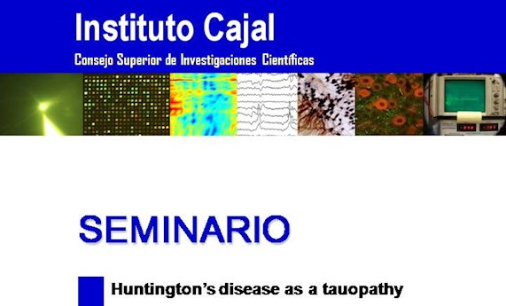 "Seminario ""Huntington's disease as a tauopathy"""