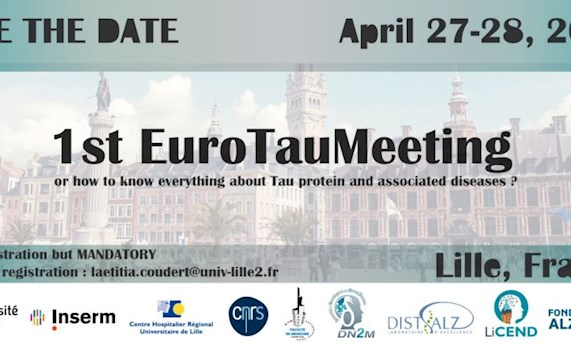 First Eurotau Meeting or how to know everything about Tau protein and associated diseases?